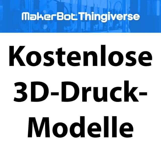 Thingiverse Com Kostenlose Vorlagen Fur Den 3d Drucker In 2020