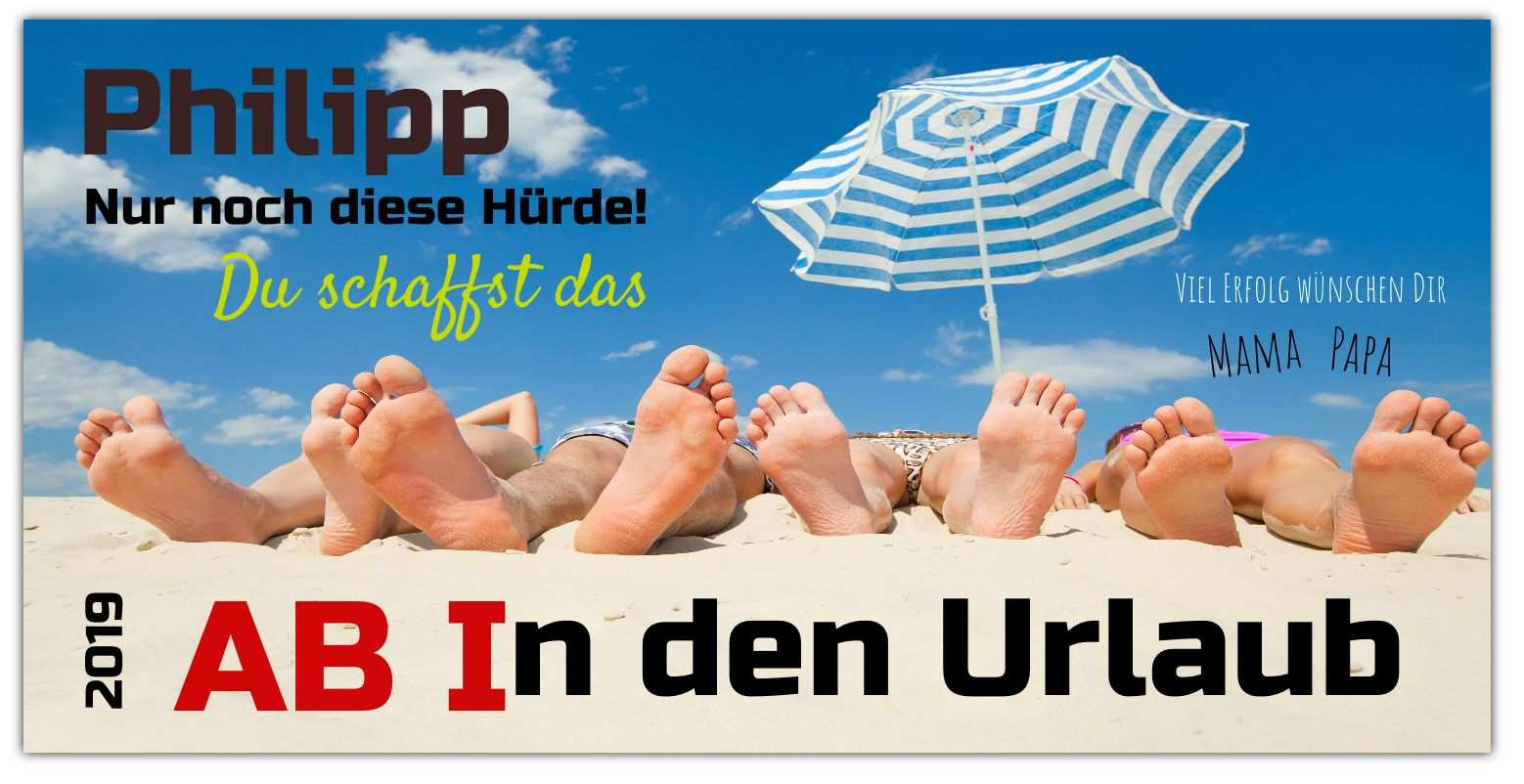 Abi Banner Ab In Den Urlaub Abi Plakate Abi Plakat Spruche