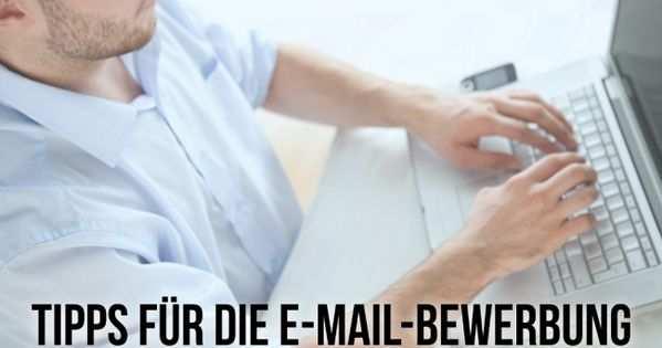 E Mail Bewerbung 10 Tipps Wie Sie Diese Schreiben Bewerbung