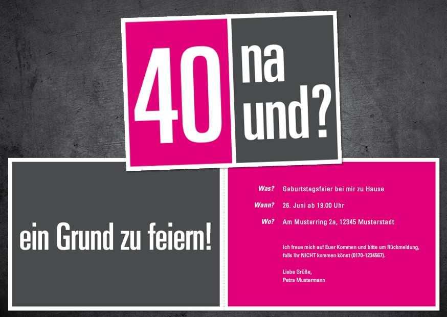 Einladung Zum 40 Geburtstag 40 Na Und Einladung 40