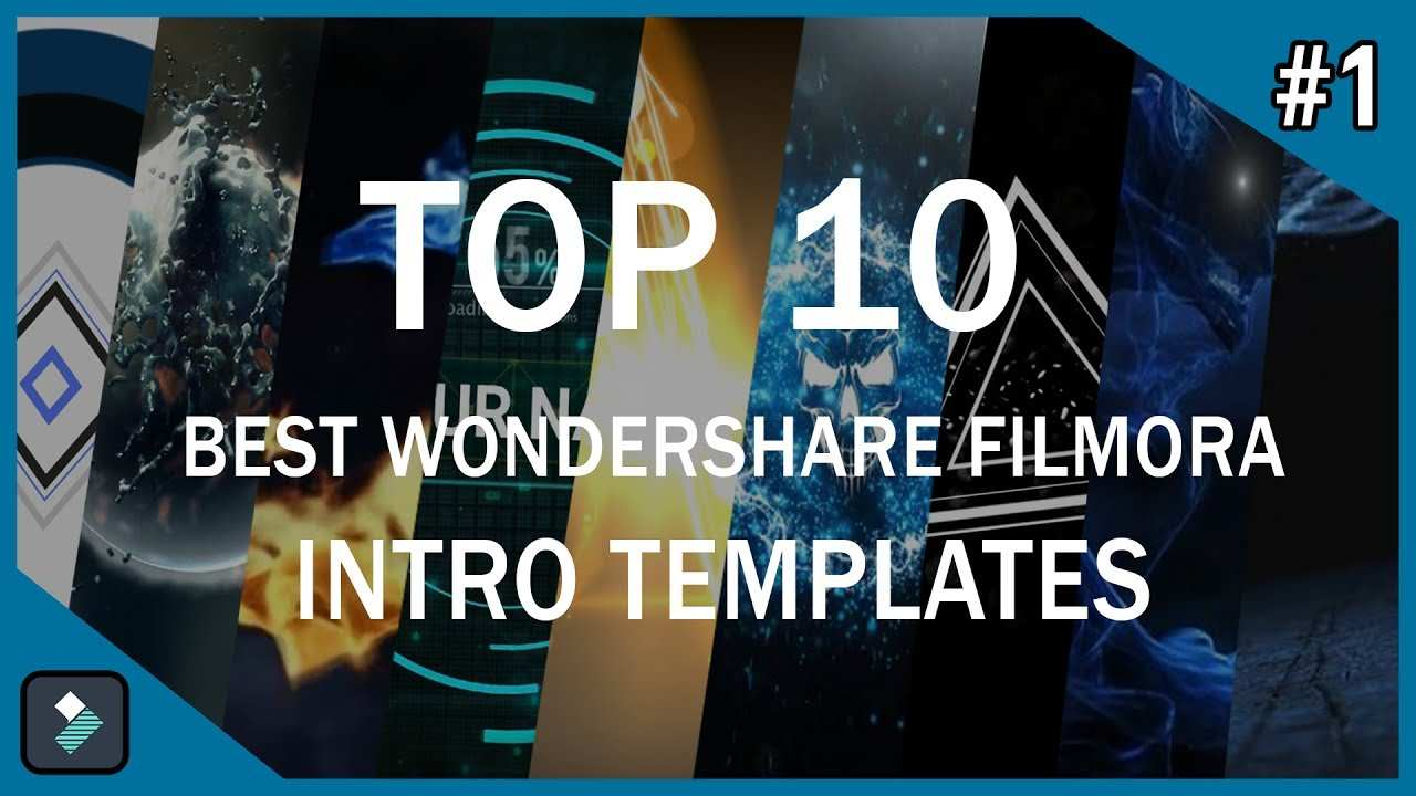 Top 10 Best Wondershare Filmora Intro Templates 1 Free Download