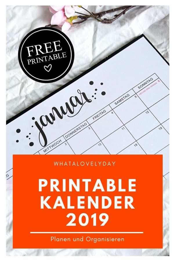 Monatskalender 2019 Planen Und Organisieren Freebie Kalender