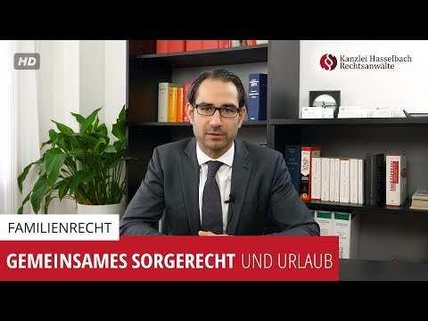 Gemeinsames Sorgerecht Und Urlaub Kanzlei Hasselbach