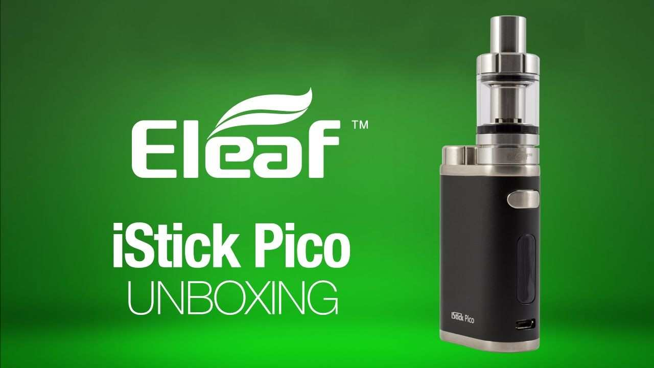 Eleaf Istick Pico Unboxing Pico Vape