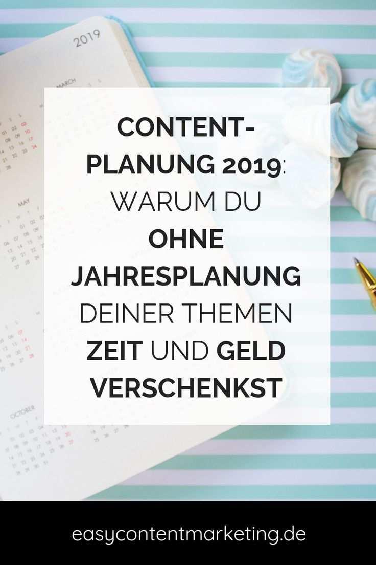 Content Planung 2020 Warum Du Ohne Eine Jahresplanung Deiner
