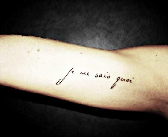 Je Ne Sais Quoi Tattoos Inspirational Tattoos French Tattoo