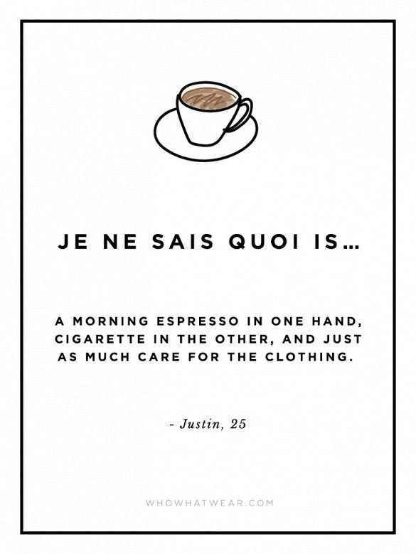 What Je Ne Sais Quoi Really Means When We Re Talking About Fashion