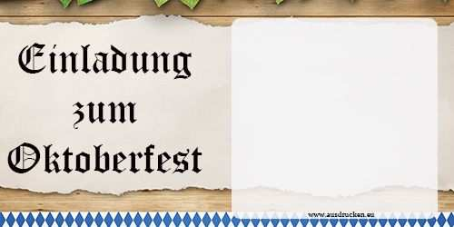 Einladungen Zur Wiesn Einladungen Oktoberfest Ausdrucken Von