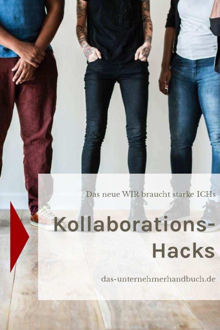 Kollaborations Hacks Das Neue Wir Braucht Starke Ichs Mit Einem