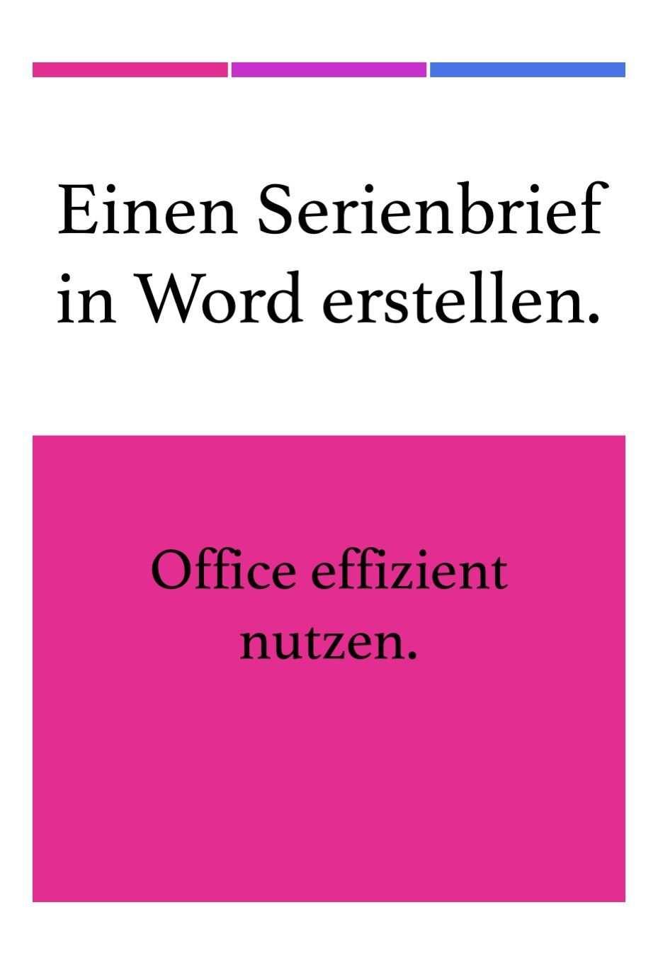 Einen Serienbrief In Word Erstellen Schritt Fur Schritt Anleitung