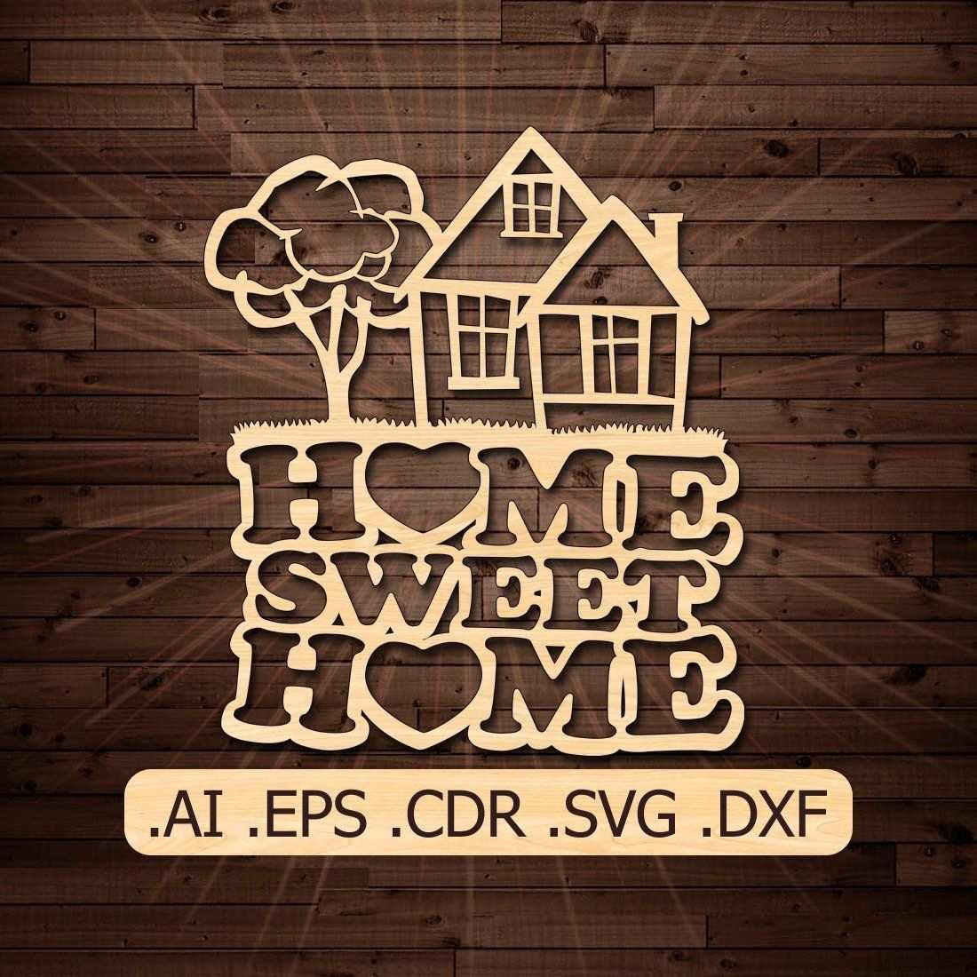 Home Sweet Home Svg Schneiden Datei Laser Geschnitten Vorlage