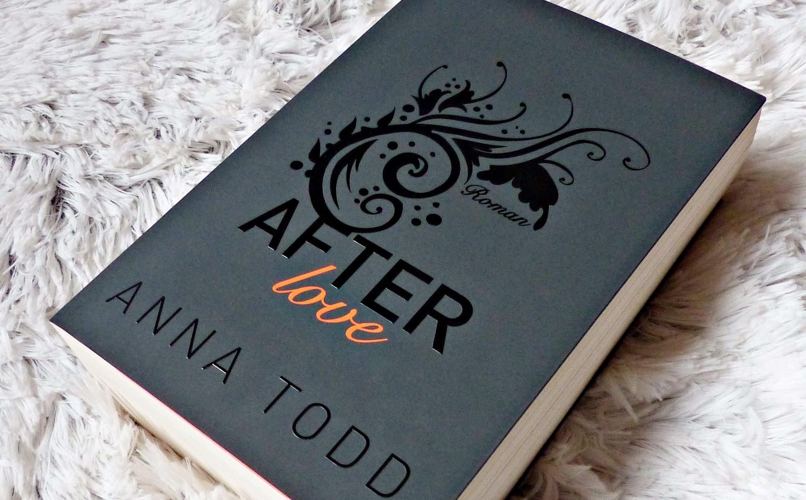 Anna Todd After Love Http Literaturliebe De Rezension After
