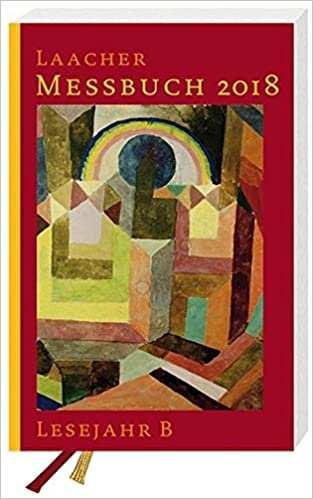 Laacher Messbuch 2018 Kartoniert Lesejahr B Amazon De Verlag